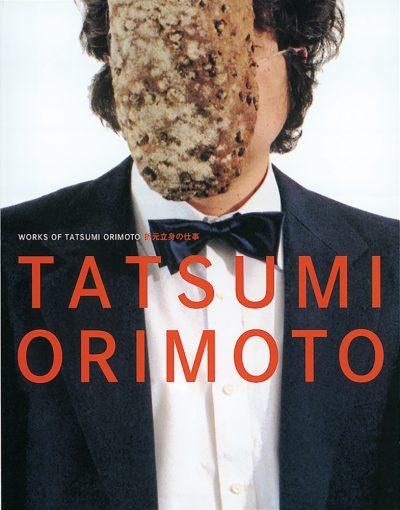 WORKS OF TATSUMI ORIMOTO<br />折元立身の仕事
