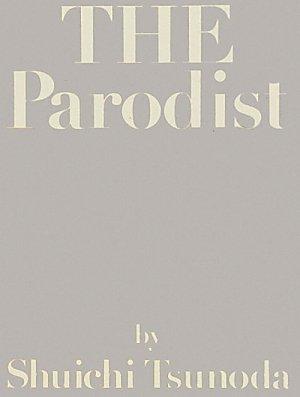 THE Parodist 角田修一