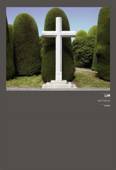 松江泰治 LIM / TAIJI MATSUE LIM