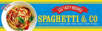 SPAGHETTI & CO  本場イタリアの絶品パスタレシピ112