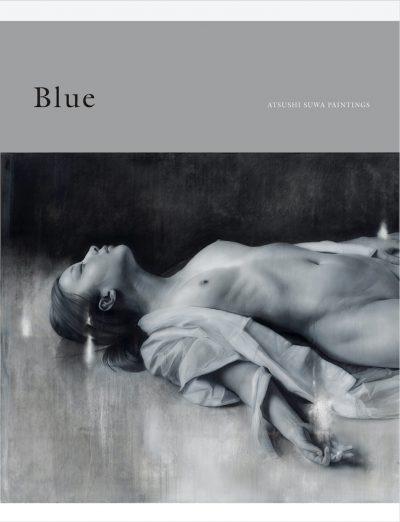 諏訪敦 絵画作品集 Blue
